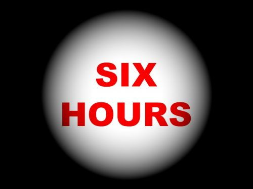 "Image says ""Six Hours"" in red letters"